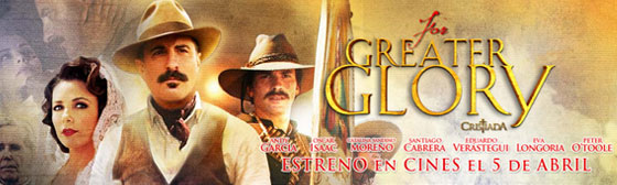 Tráiler de 'For Greater Glory'. Andy Garcia y Eva Longoria en una superproducción mexicana.